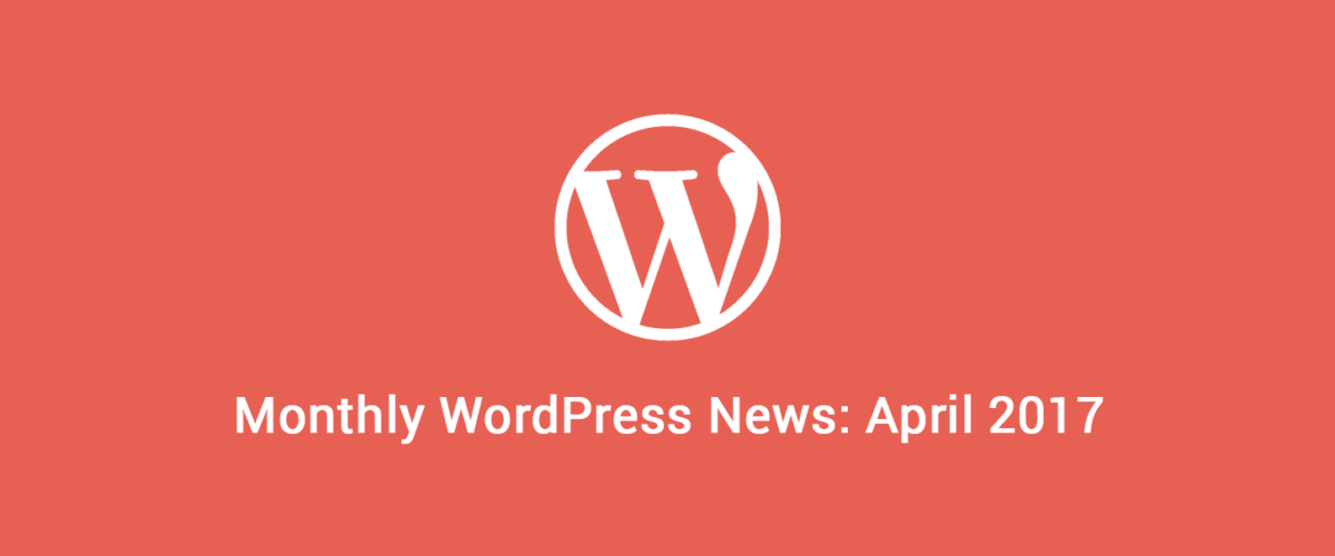 Roundup WordPress ecosystem April