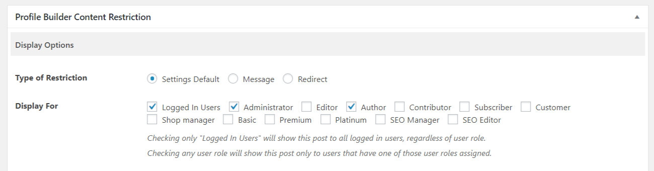 Restricting access to user roles or by logged in status