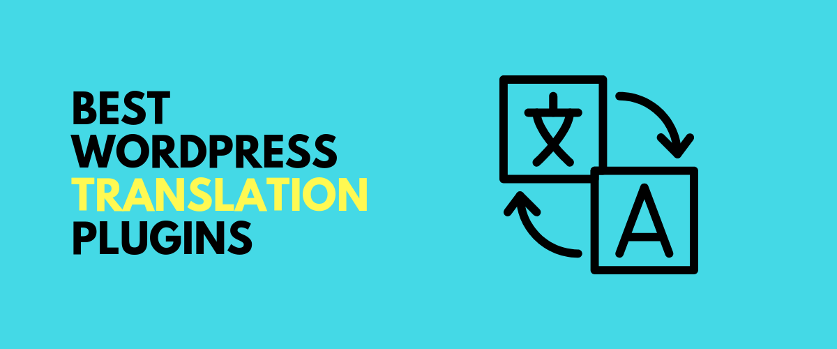 What's The Best WordPress Translation Plugin? 5 Options Compared