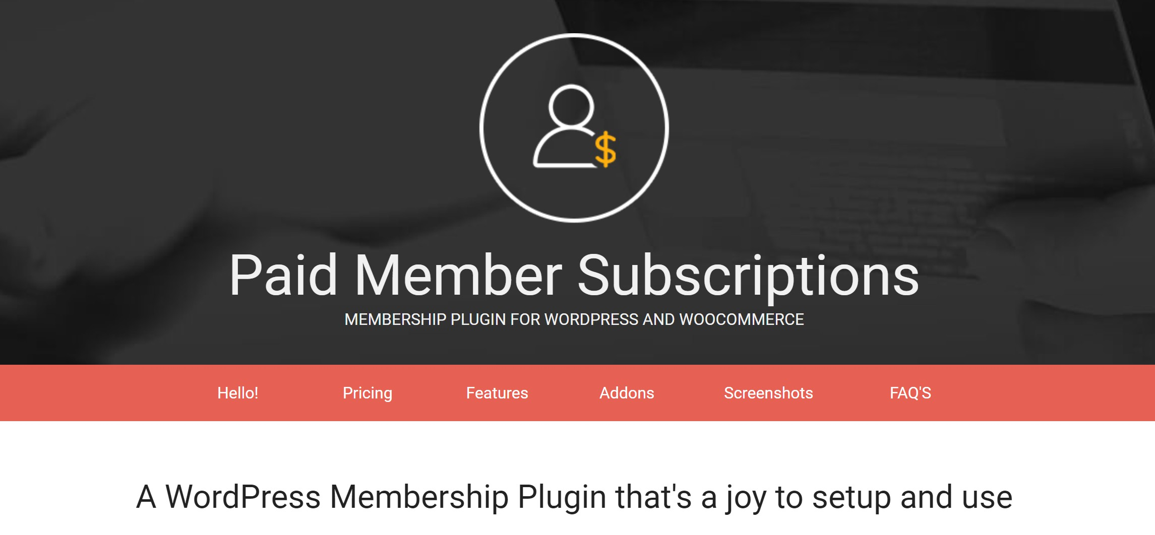 Paid Member Subscriptions might be the best WordPress membership plugin