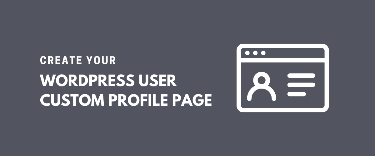 WordPress User Custom Profile Page