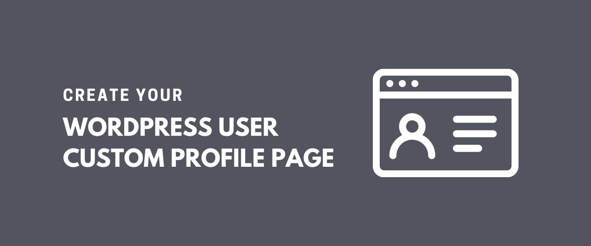 WordPress User Custom Profile Page