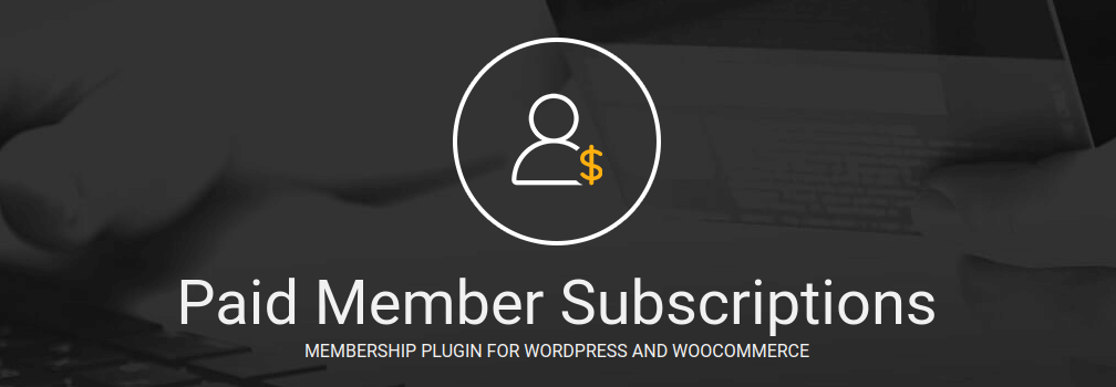 paid member subscriptions plugins